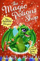 The Magic Potions Shop: The Emerald Dragon - The Magic Potions Shop (Paperback)