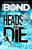 Young Bond: Heads You Die - Young Bond (Paperback)
