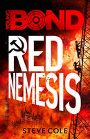 Young Bond: Red Nemesis - Young Bond (Paperback)