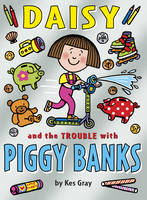 Daisy and the Trouble with Piggybanks (Paperback)