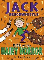 Jack Beechwhistle: Rise Of The Hairy Horror (Paperback)