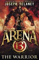 Arena 13: The Warrior - Arena 13 (Paperback)