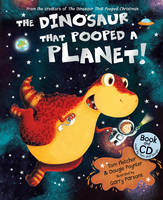 The Dinosaur That Pooped A Planet! (Paperback)