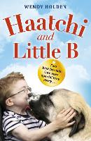 Haatchi and Little B - Junior edition (Paperback)