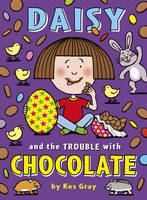 Daisy and the Trouble with Chocolate (Paperback)