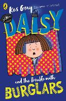 Daisy and the Trouble with Burglars - Daisy Fiction (Paperback)