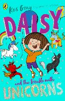 Daisy and the Trouble With Unicorns - Daisy Fiction (Paperback)