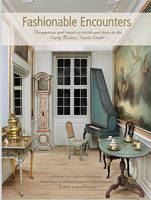 Fashionable Encounters: Perspectives and trends in textile and dress in the Early Modern Nordic World - Ancient Textiles Series 14 (Hardback)