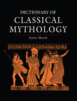Dictionary of Classical Mythology (Paperback)