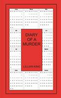 Diary of A Murder (Paperback)