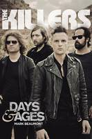 Killers, The: Days & Ages (Paperback)
