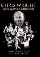 One Way or Another: My Life in Music, Sport & Entertainment