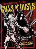 The Guns 'n' Roses Graphic: Reckless Life (Paperback)