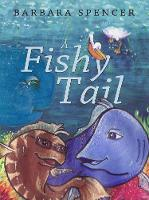 A Fishy Tail (Paperback)