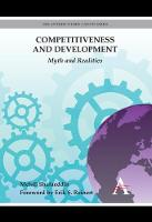 Competitiveness and Development: Myth and Realities - Anthem Other Canon Economics (Paperback)