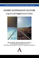 Inside Australian Culture: Legacies of Enlightenment Values - Anthem Australian Humanities Research Series 1 (Paperback)