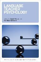 Language Teacher Psychology - Psychology of Language Learning and Teaching (Hardback)