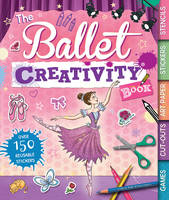 The Ballet Creativity Book (Spiral bound)
