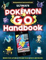 The Ultimate Pokemon Go Handbook (Paperback)