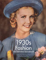 1930's Fashion: The Definitive Sourcebook (Paperback)