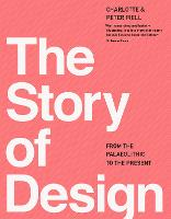 The Story of Design: From the Paleolithic to the Present (Paperback)