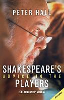 Shakespeare (TM)s Advice to the Players (Paperback)
