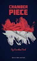 Chamber Piece - Oberon Modern Plays (Paperback)