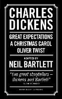 Charles Dickens: Adapted by Neil Bartlett
