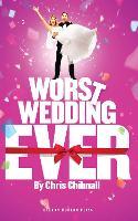 Worst Wedding Ever - Oberon Modern Plays (Paperback)