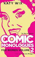 The Methuen Drama Book of Comic Monologues for Women: Volume Two (Paperback)