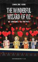 The Wonderful Wizard of Oz - Oberon Plays for Young People (Paperback)