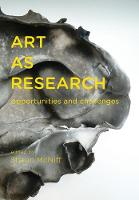 Art as Research: Opportunities and Challenges (Paperback)