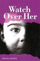 Watch Over Her - On Target (Paperback)