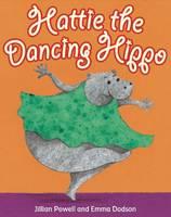 Hattie the Dancing Hippo - ReadZone Picture Books (Paperback)