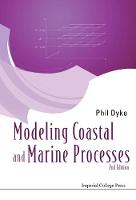 Modelling Coastal And Marine Processes (2nd Edition) (Hardback)