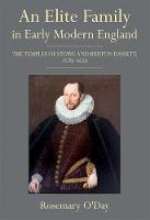 An Elite Family in Early Modern England: The Temples of Stowe and Burton Dassett, 1570-1656 (Hardback)