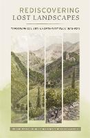Rediscovering Lost Landscapes: Topographical Art in north-west Italy, 1800-1920 - Garden and Landscape History (Hardback)