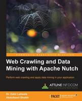 Web Crawling and Data Mining with Apache Nutch (Paperback)