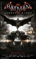 Batman Arkham Knight: The Official Novelization (Paperback)