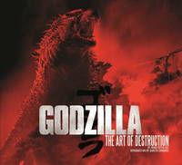 Godzilla - The Art of Destruction (Hardback)
