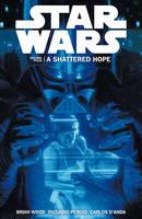 Star Wars - A Shattered Hope: v.4 (Paperback)