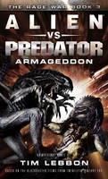 Alien vs. Predator - Armageddon: The Rage War Book 3 (Paperback)