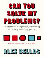 Can You Solve My Problems?: A casebook of ingenious, perplexing and totally satisfying puzzles (Hardback)