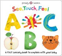 See Touch Feel ABC - See Touch Feel (Board book)
