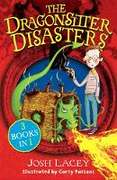 The Dragonsitter Disasters: 3 Books in 1 - The Dragonsitter series (Paperback)