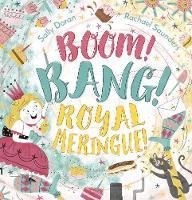 Boom! Bang! Royal Meringue! (Hardback)