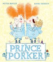 The Prince and the Porker (Paperback)