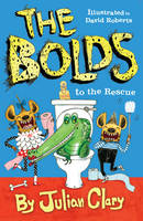 The Bolds to the Rescue - The Bolds (Hardback)