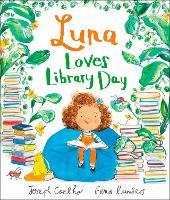Luna Loves Library Day - Luna Loves... (Hardback)