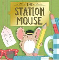 The Station Mouse (Hardback)